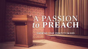 Passion To Preach